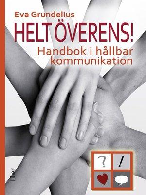 cover image of Helt överens!