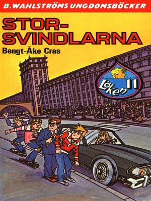cover image of Löken 11--Stor-svindlarna