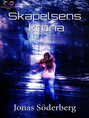 cover image of Skapelsens krona