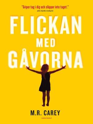 cover image of Flickan med gåvorna