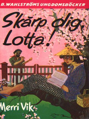cover image of Lotta 4--Skärp dig, Lotta!
