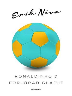 cover image of Ronaldinho & förlorad glädje