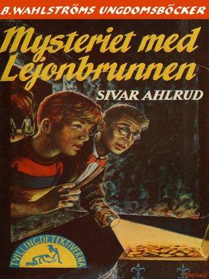 cover image of Tvillingdetektiverna 6--Mysteriet med Lejonbrunnen