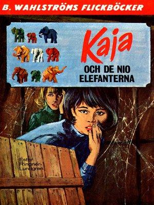 cover image of Kaja 5--Kaja och de nio elefanterna