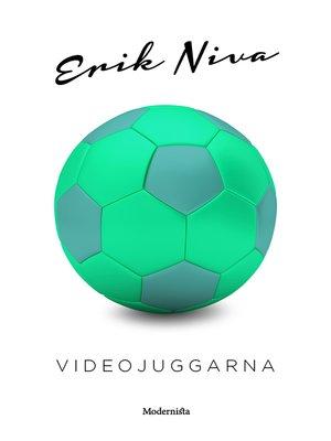 cover image of Videojuggarna