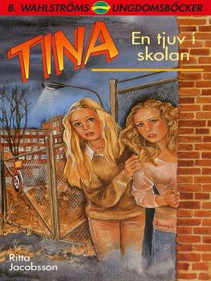 cover image of Tina 7--En tjuv i skolan