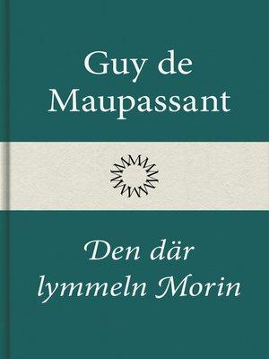 cover image of Den där lymmeln Morin