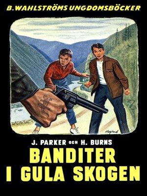 cover image of Djungelbröderna 2--Banditer i Gula skogen