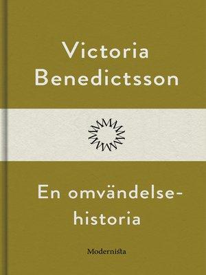 cover image of En omvändelsehistoria