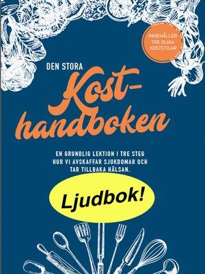 cover image of Stora Kosthandboken