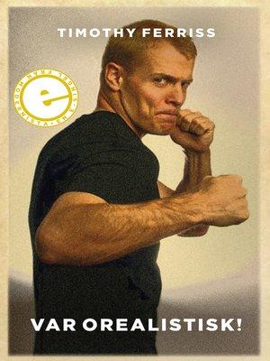 cover image of Var orealistisk!