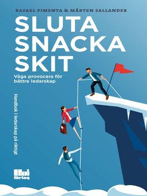 cover image of Sluta snacka skit