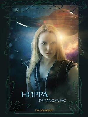 cover image of Hoppa så fångar jag