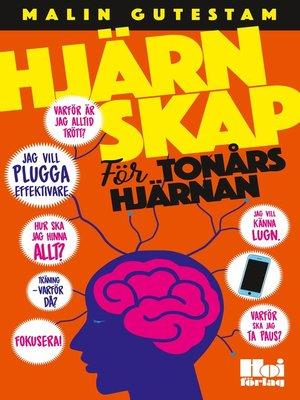 cover image of Hjärnskap--för tonårshjärnan