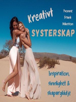 cover image of Kreativt Systerskap