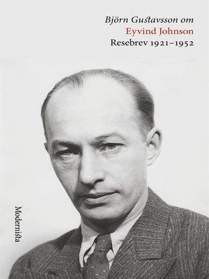 cover image of Om Resebrev 1921-1952 av Eyvind Johnson