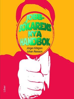 cover image of Jobbsökarens nya handbok