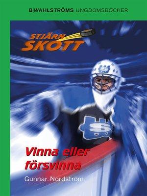 cover image of Stjärnskott 13--Vinna eller försvinna