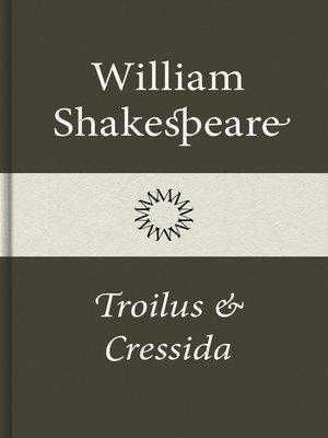 cover image of Troilus och Cressida
