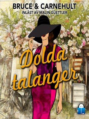 cover image of Dolda talanger