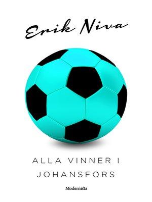 cover image of Alla vinner i Johansfors