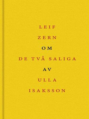 cover image of Om De två saliga av Ulla Isaksson