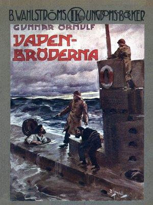 cover image of Unga hjältar 3--Vapenbröderna