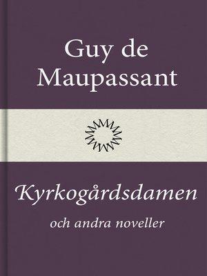 cover image of Kyrkogårdsdamen och andra noveller