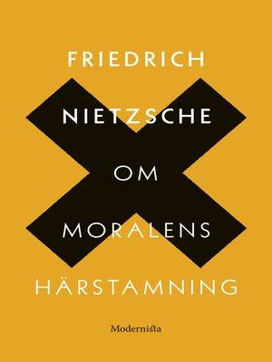 cover image of Om moralens härstamning
