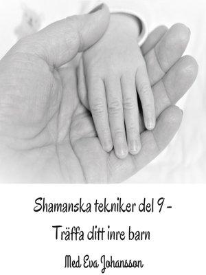 cover image of Shamanska tekniker del 9
