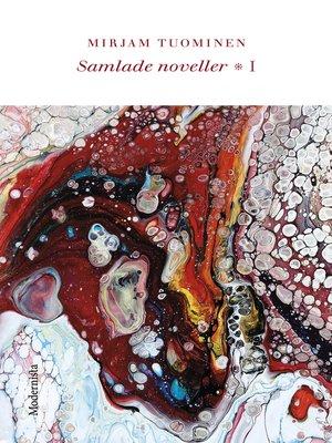 cover image of Samlade noveller I