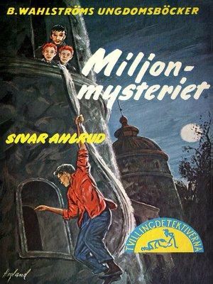 cover image of Tvillingdetektiverna 29--Miljon-mysteriet