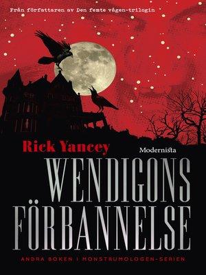 cover image of Wendigons förbannelse (Andra boken i Monstrumologen-serien)