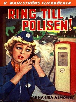 cover image of Ring till polisen!