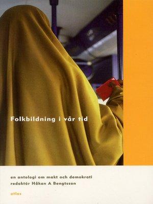 cover image of Folkbildning i vår tid