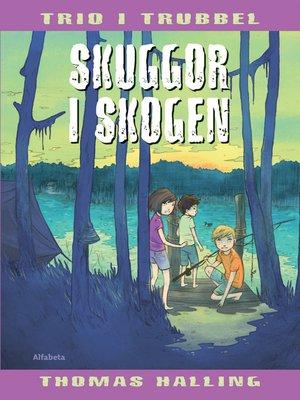 cover image of Skuggor i skogen