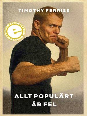 cover image of Allt populärt är fel