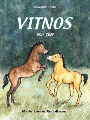 cover image of Vitnos 2--Vitnos och Vips