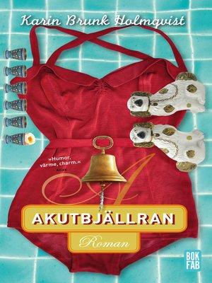 cover image of Akutbjällran