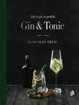 cover image of Jakten på en perfekt Gin & Tonic