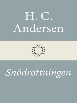 cover image of Snödrottningen