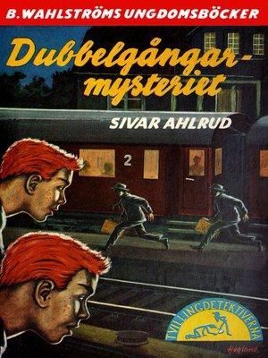 cover image of Tvillingdetektiverna 24--Dubbelgångar-mysteriet