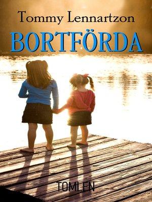 cover image of Bortförda