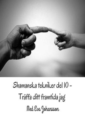 cover image of Shamanska tekniker del 10