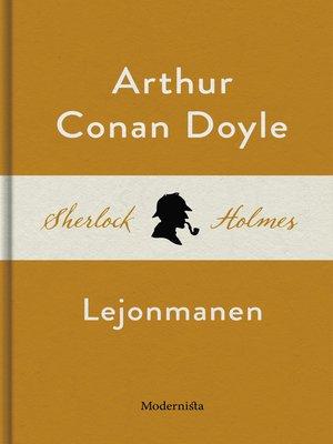 cover image of Lejonmanen (En Sherlock Holmes-novell)