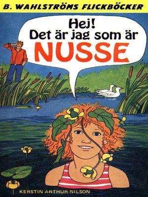 cover image of Nusse 1--Hej! Det är jag som är Nusse