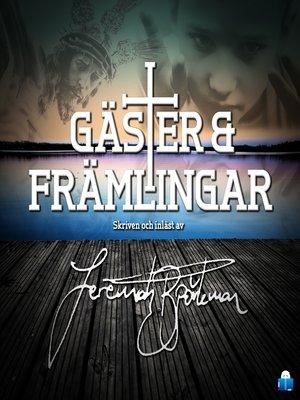 cover image of Gäster & Främlingar