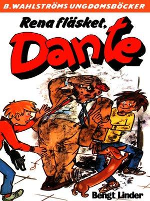 cover image of Dante 30--Rena fläsket, Dante