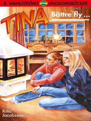 cover image of Tina 14--Bättre fly ...