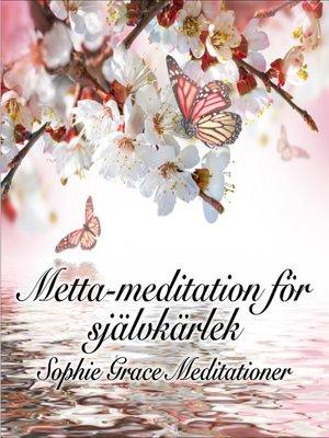 cover image of Metta-meditation för självkärlek